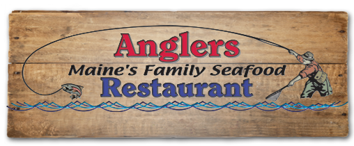 Anglers - Maines Family Seafood Restaurants